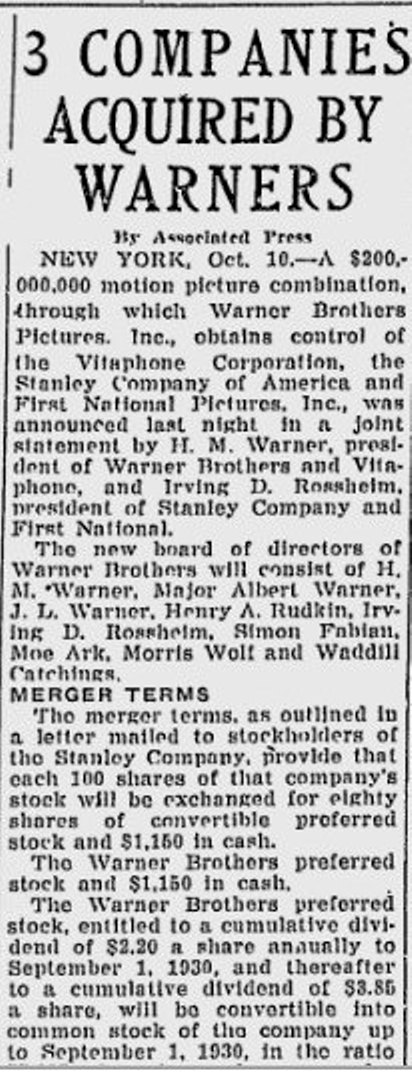 Ever wonder how Warner Brothers and First National got hitched? Here is a story from Oct. 10, 1928.